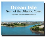 Ocean Isle Gem of the Atlantic Coast