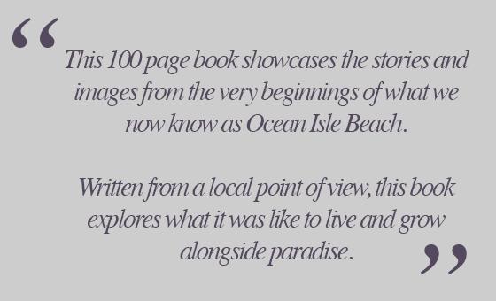 Ocean Isle Beach History Book