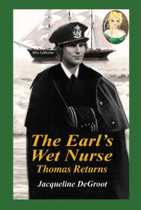 The Earl's Wetnurse Thomas Returns